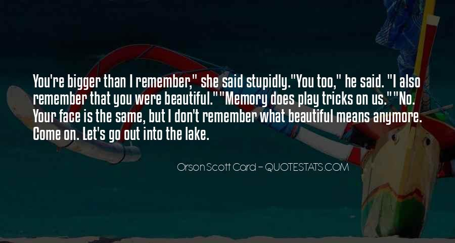 She's Too Beautiful Quotes #531910