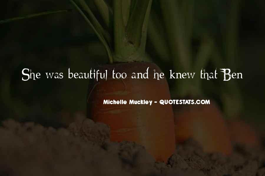She's Too Beautiful Quotes #554970