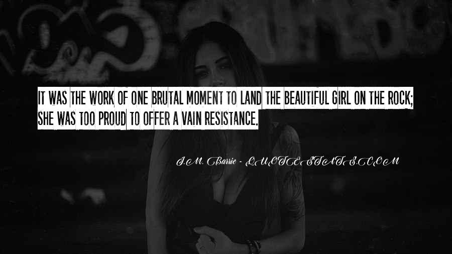 She's Too Beautiful Quotes #563256