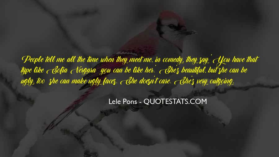 She's Too Beautiful Quotes #834101