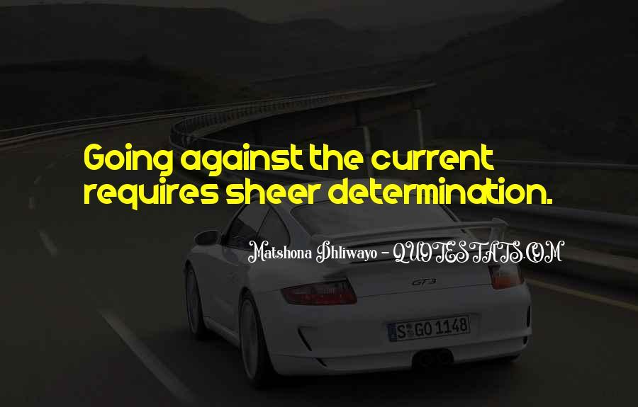Sheer Determination Quotes #1742878