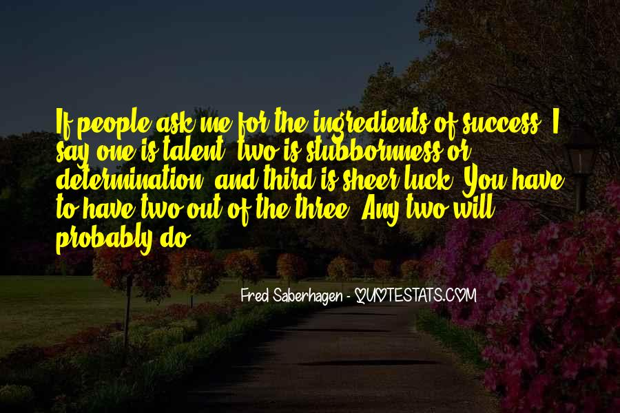 Sheer Determination Quotes #768246