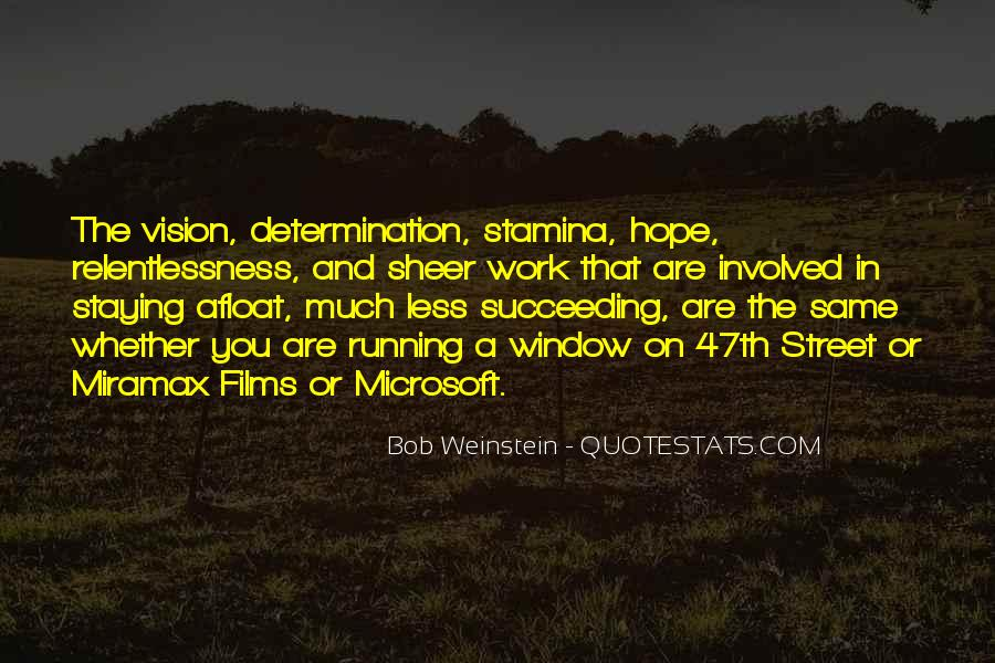 Sheer Determination Quotes #977122