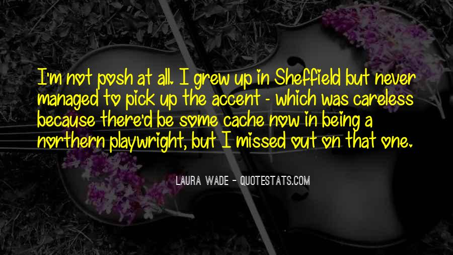 Sheffield Accent Quotes #45444