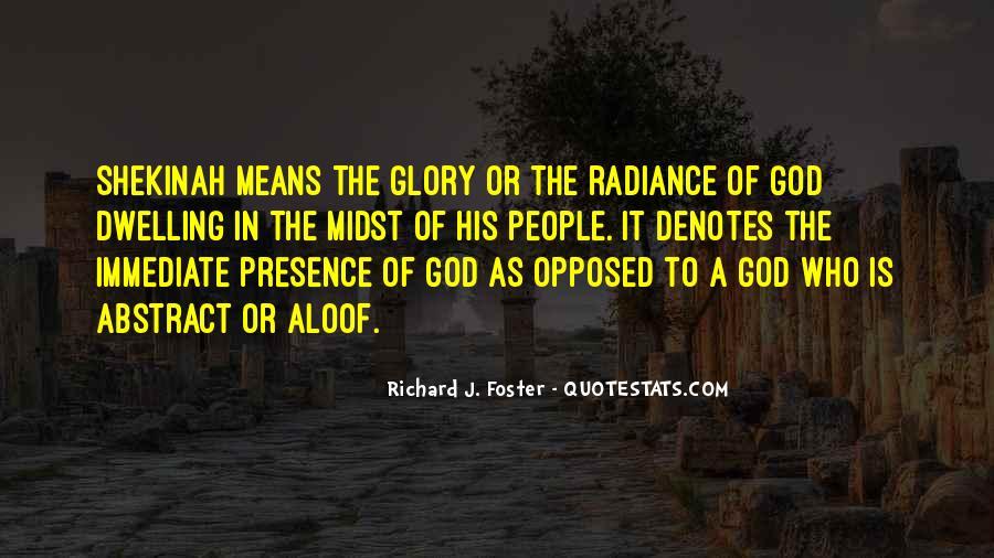 Shekinah Glory Quotes #603738