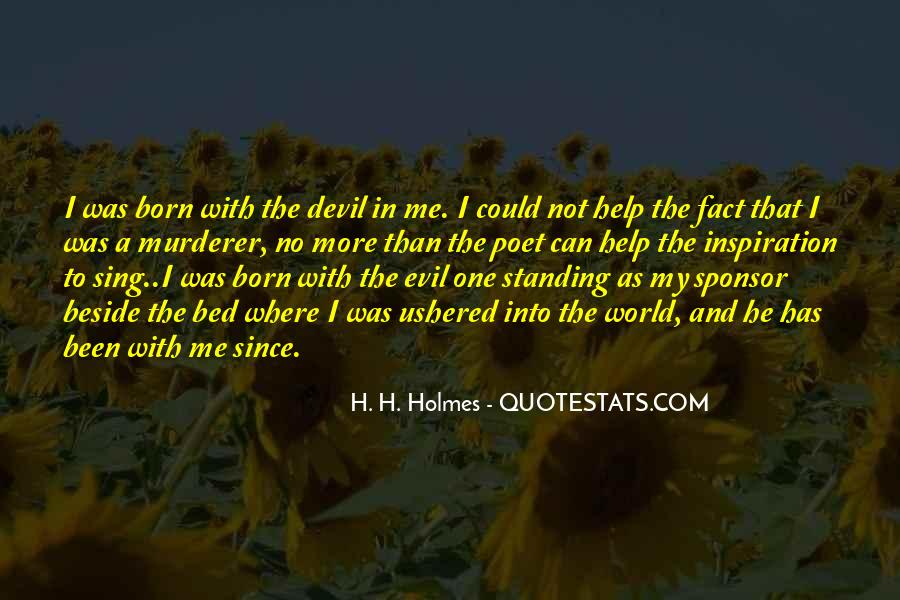 Quotes About H H Holmes #1486968