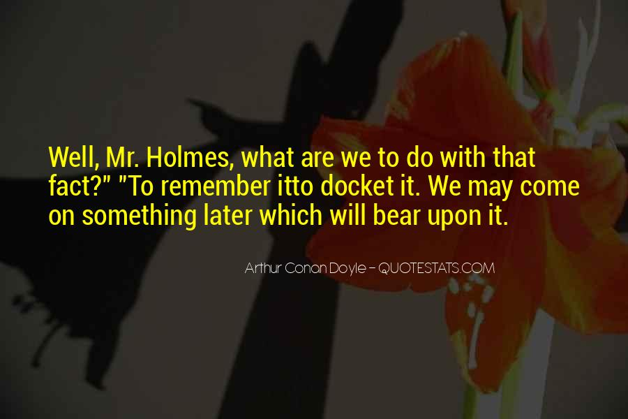 Quotes About H H Holmes #14906