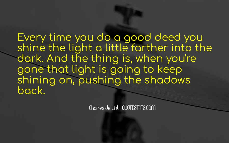Shine A Little Light Quotes #1865971