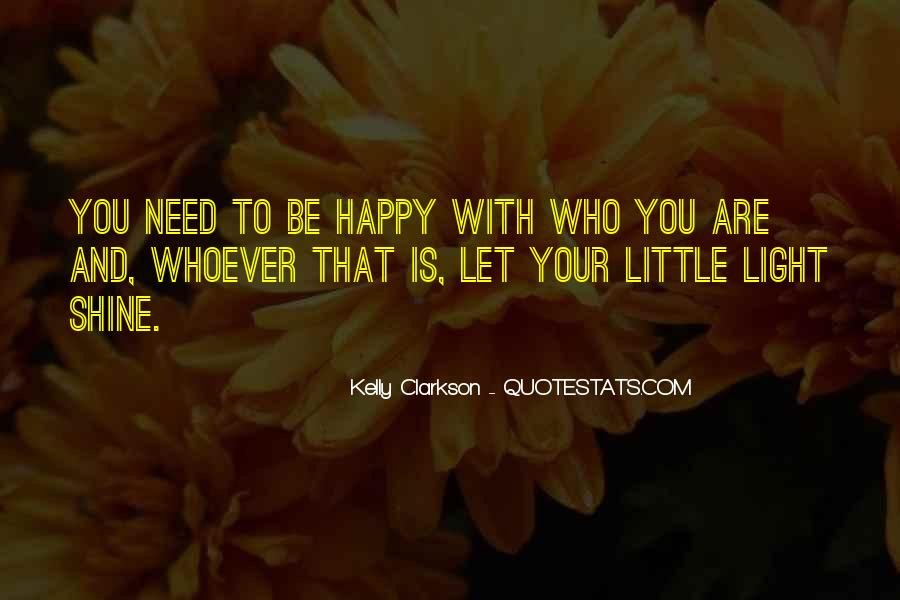 Shine A Little Light Quotes #316261