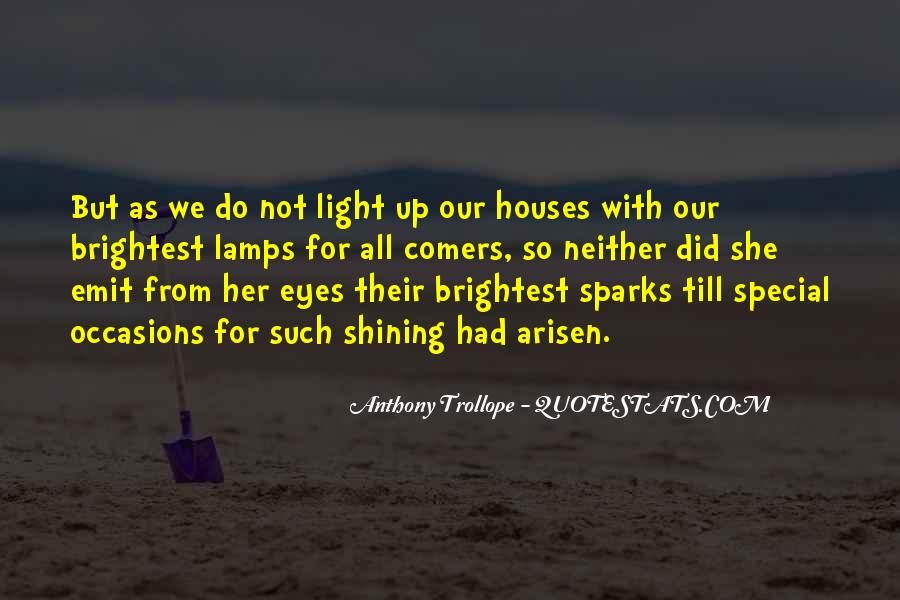 Shining Houses Quotes #470693
