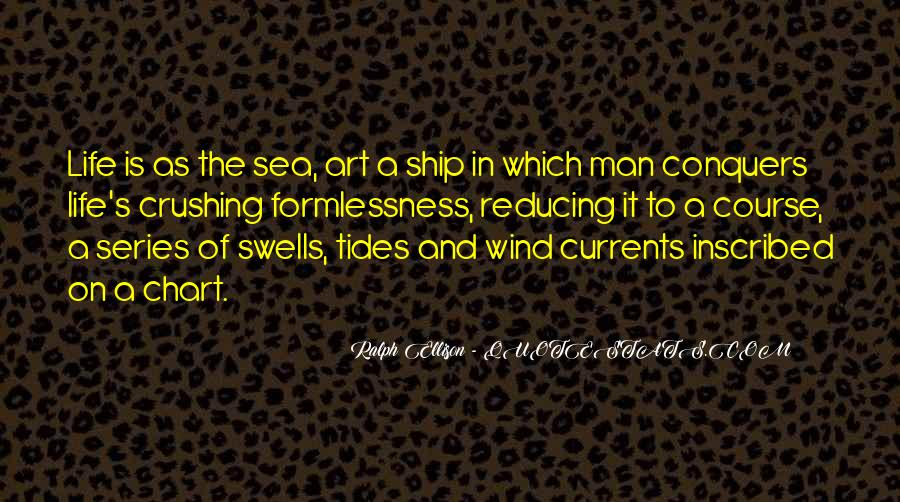 Ship And Sea Quotes #1228131