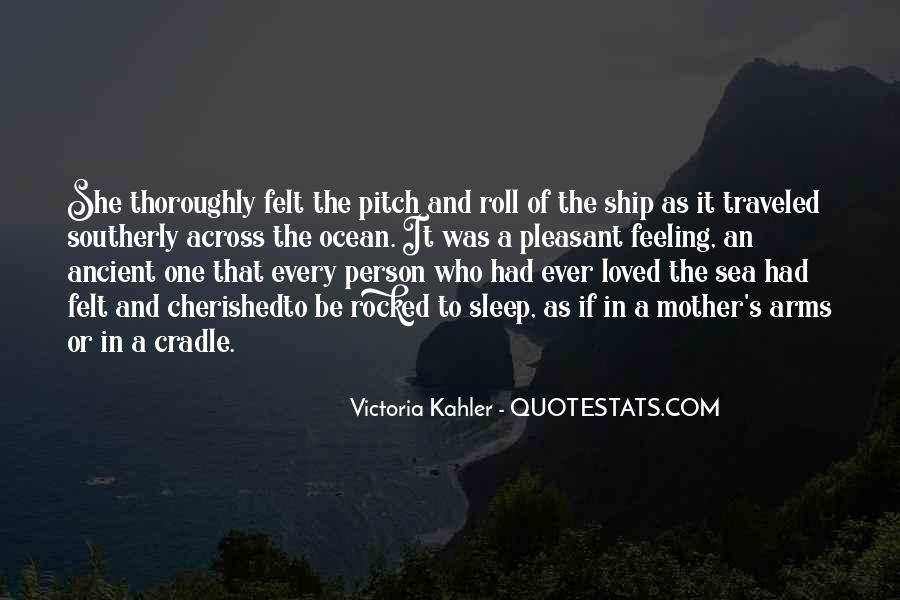 Ship And Sea Quotes #1318438