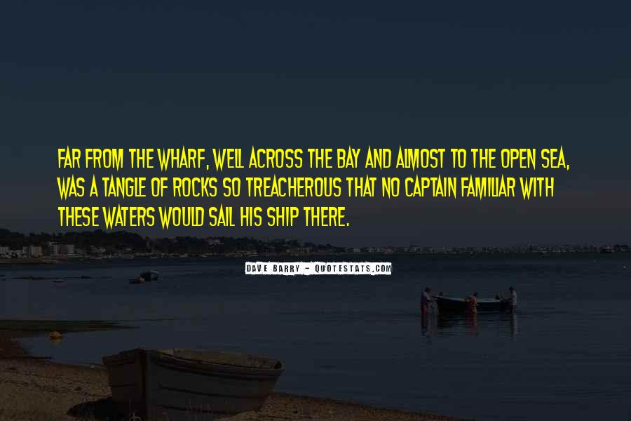 Ship And Sea Quotes #1477035
