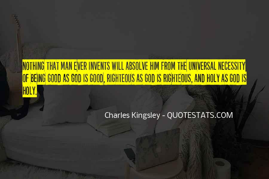 Quotes About Being Holy #1075834