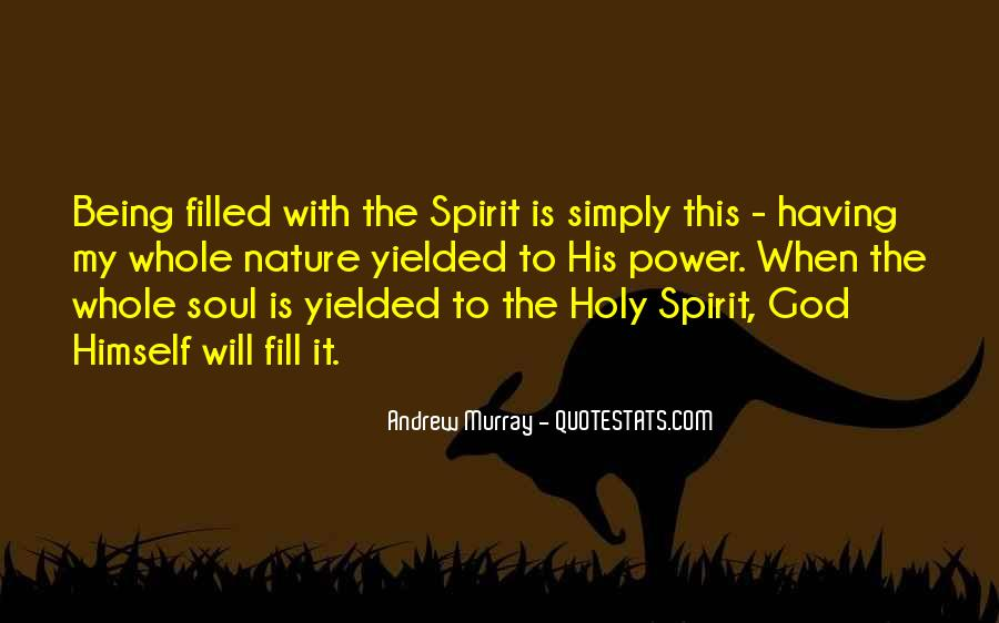 Quotes About Being Holy #1108786