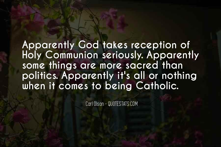 Quotes About Being Holy #1155815
