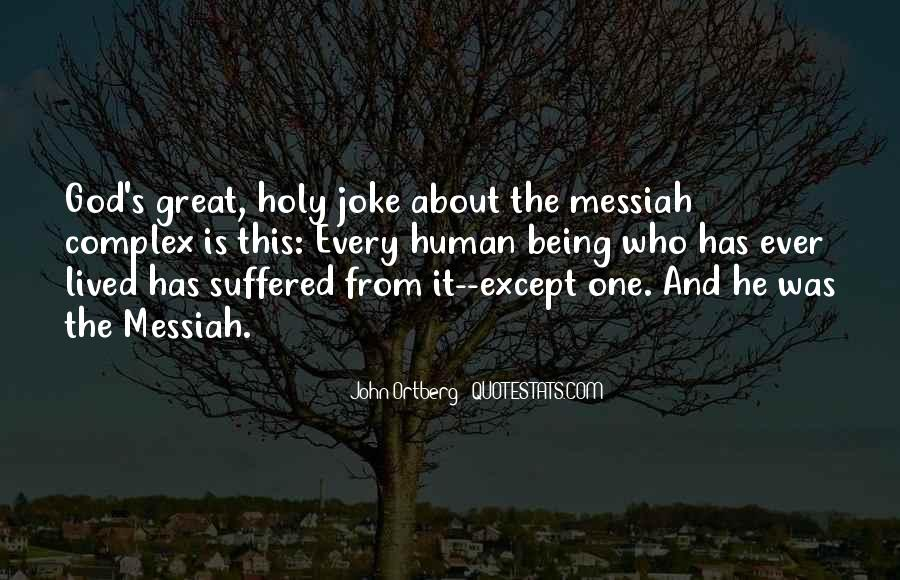 Quotes About Being Holy #1185761