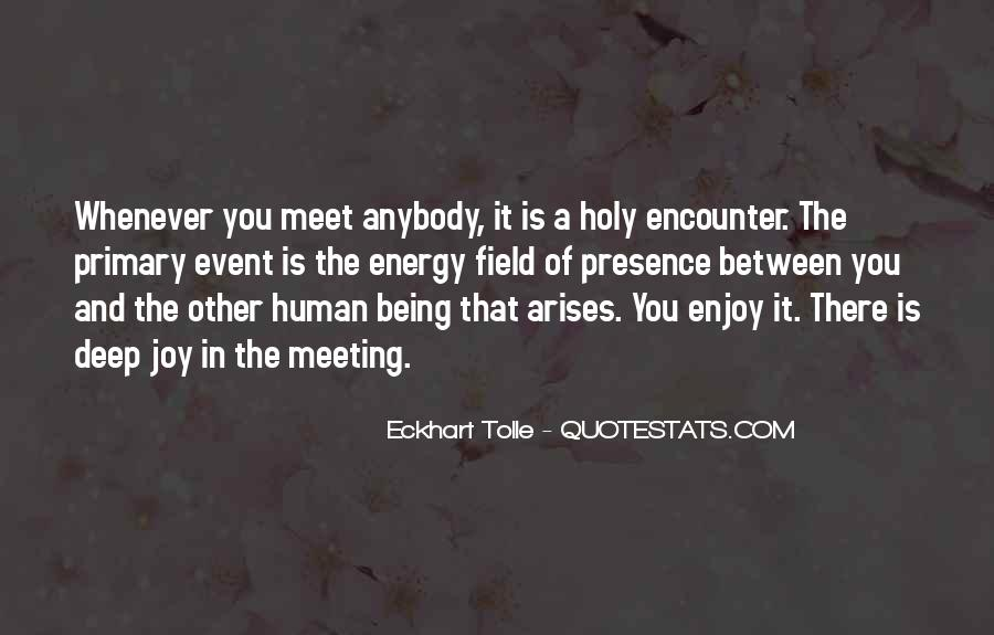Quotes About Being Holy #1224977