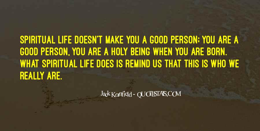 Quotes About Being Holy #351326