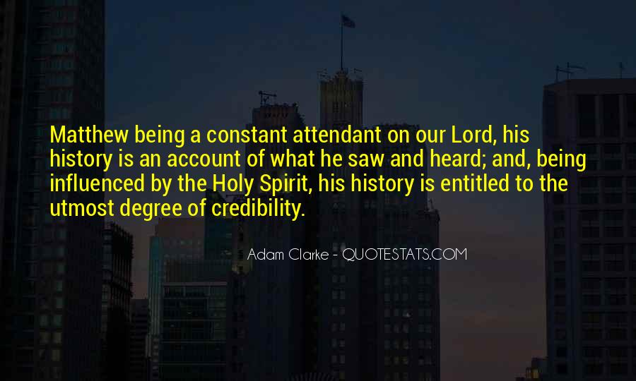 Quotes About Being Holy #693458