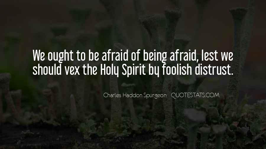 Quotes About Being Holy #884007