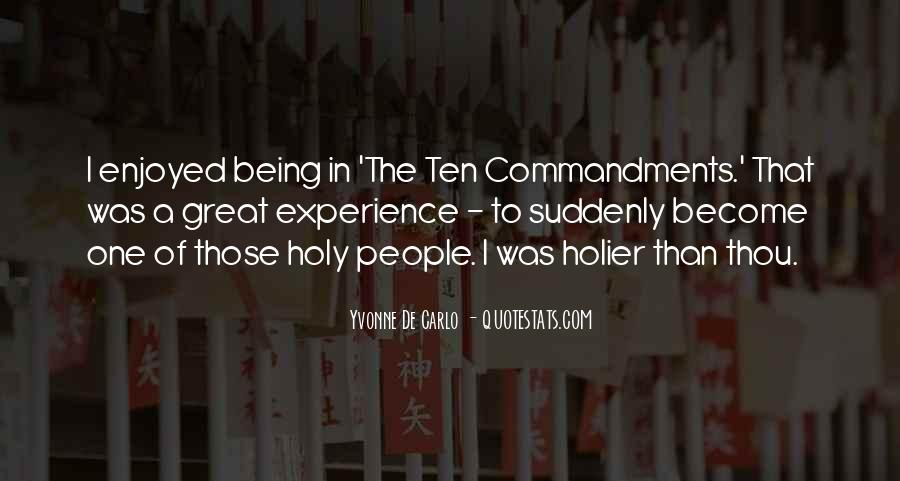 Quotes About Being Holy #917299
