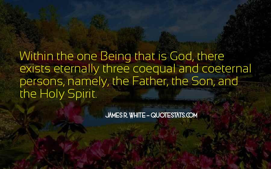Quotes About Being Holy #994418