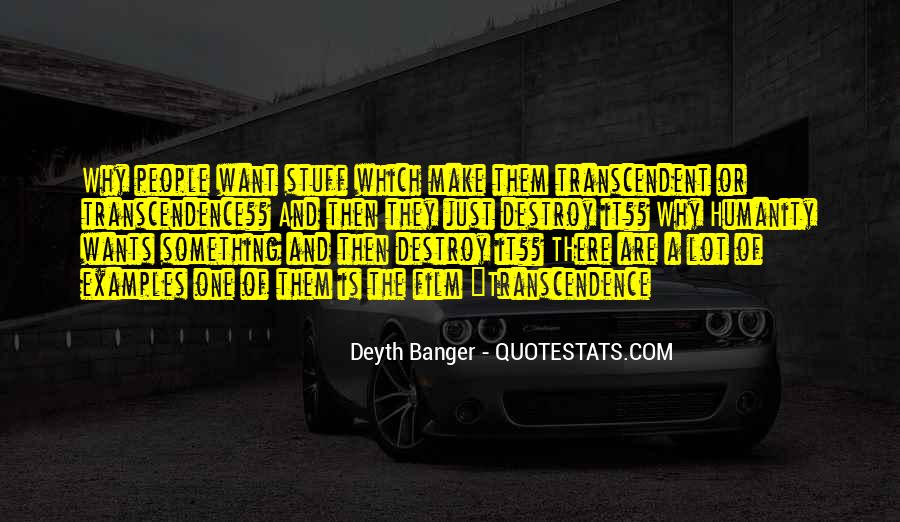 Quotes About Transcendence #349009