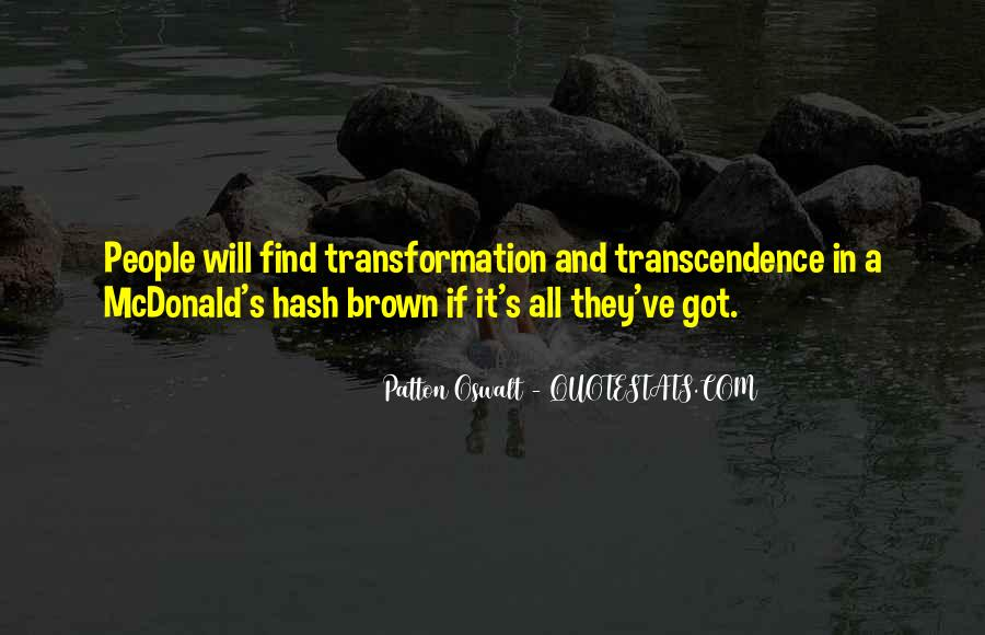 Quotes About Transcendence #455381