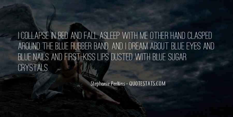 Quotes About A First Kiss With Someone #27148