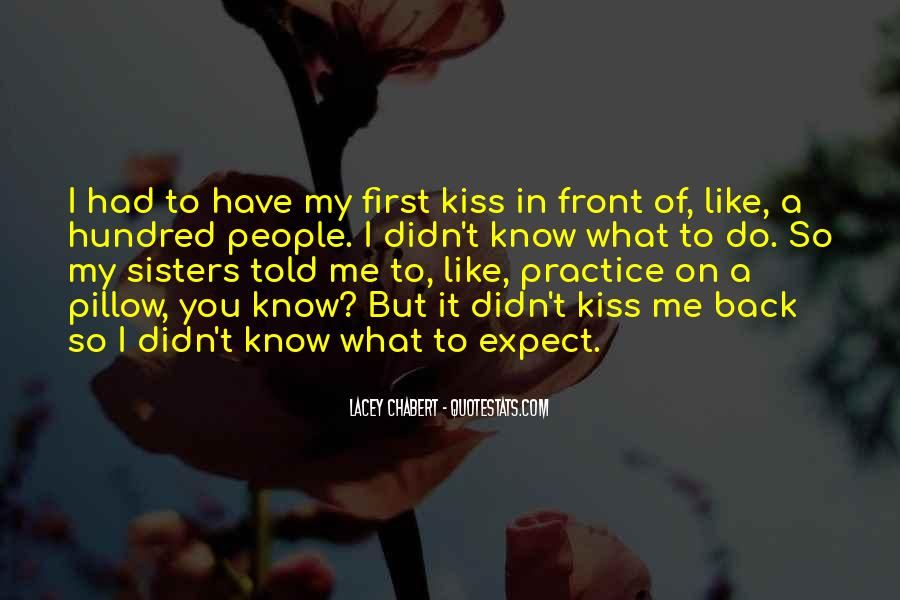 Quotes About A First Kiss With Someone #37935