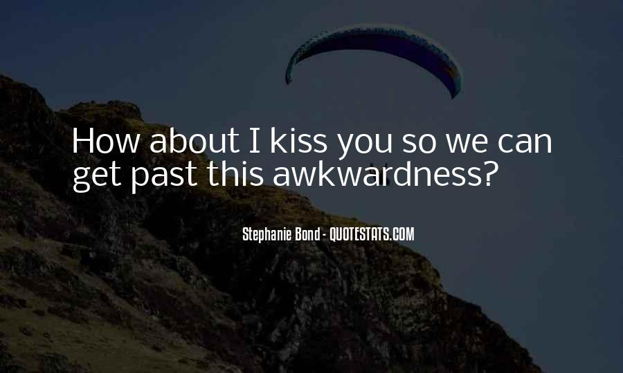 Quotes About A First Kiss With Someone #5536