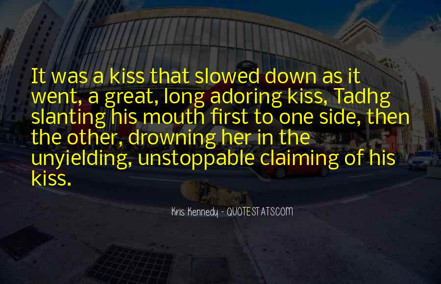 Quotes About A First Kiss With Someone #68945