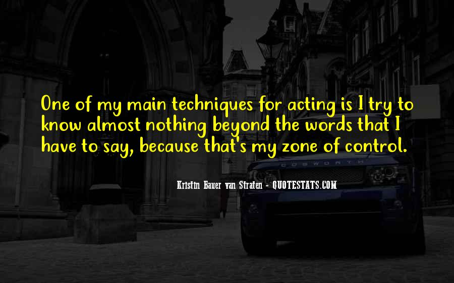 Quotes About Beyond My Control #1685896