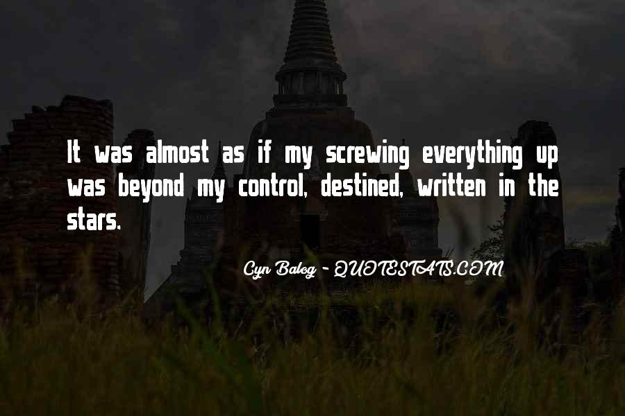 Quotes About Beyond My Control #1690503