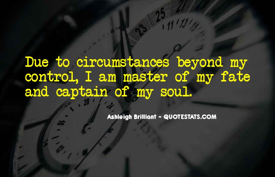Quotes About Beyond My Control #572892