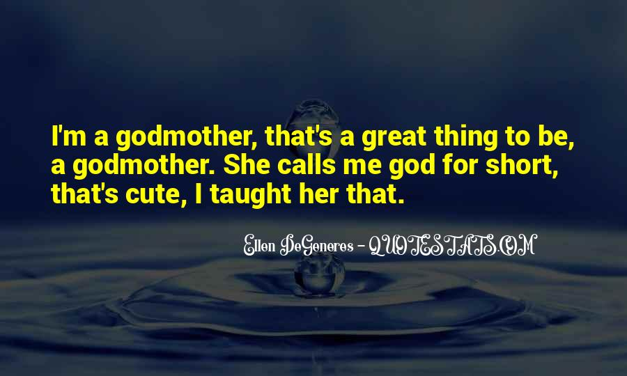Short Godmother Quotes #86359