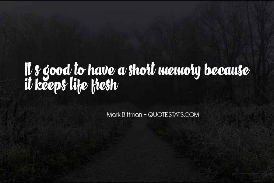 Top 14 Short Good Memories Quotes Famous Quotes Sayings About Short Good Memories