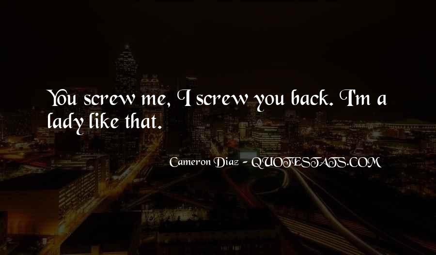 Quotes About Cameron Diaz #262620