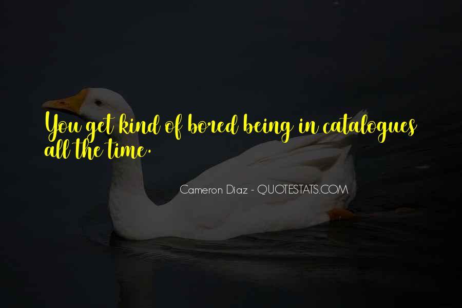 Quotes About Cameron Diaz #370805