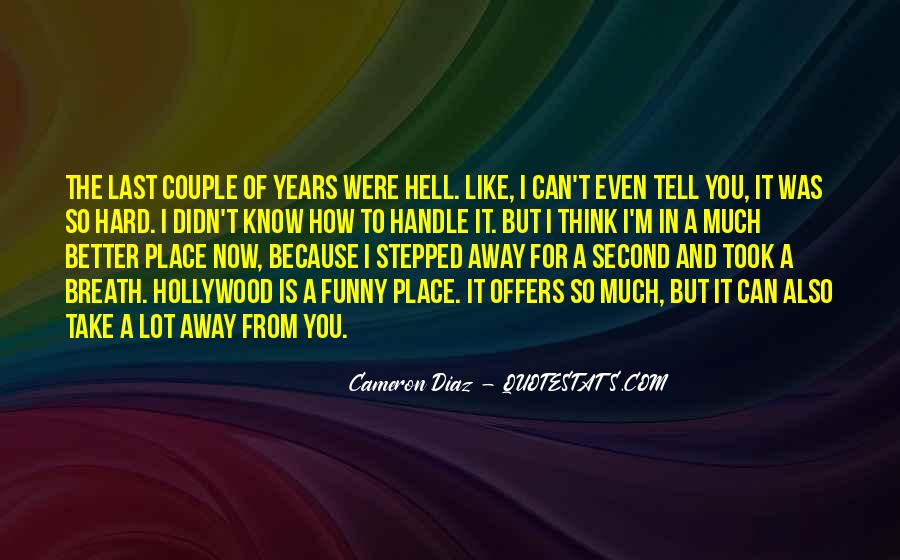 Quotes About Cameron Diaz #559981