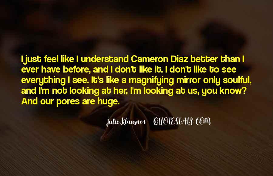 Quotes About Cameron Diaz #568587
