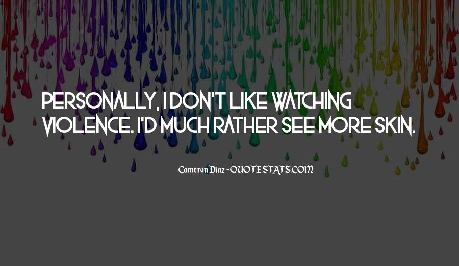 Quotes About Cameron Diaz #788656