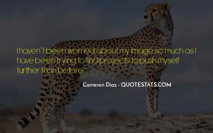 Quotes About Cameron Diaz #791343