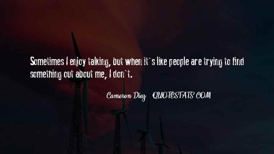 Quotes About Cameron Diaz #926508