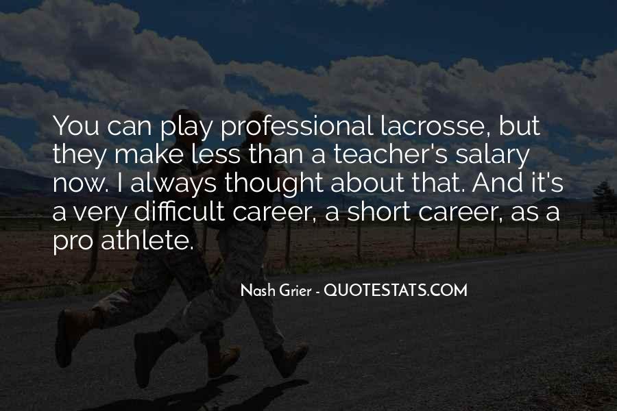 Short Lacrosse Quotes #485702