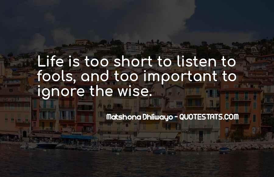 Short Life Wise Quotes #1427148