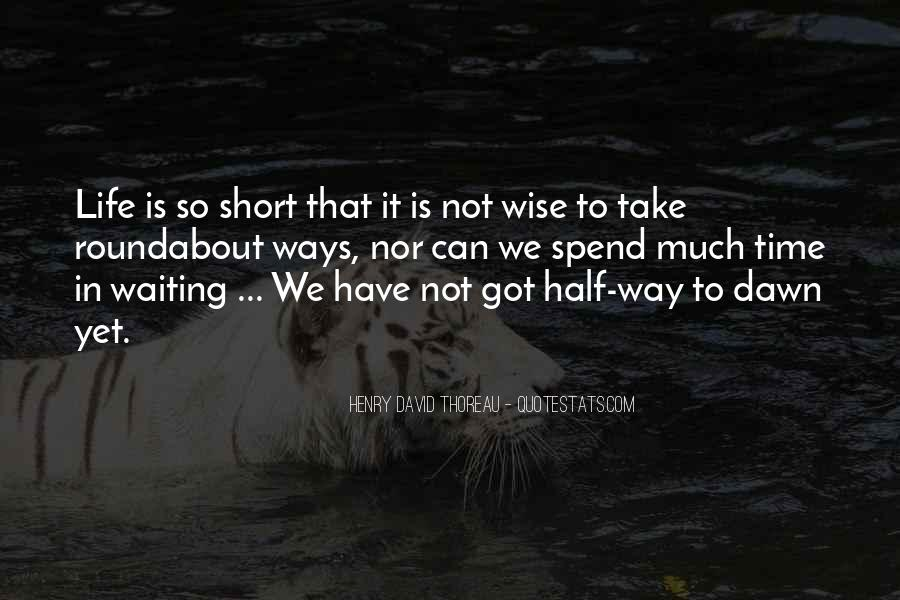 Short Life Wise Quotes #1792266