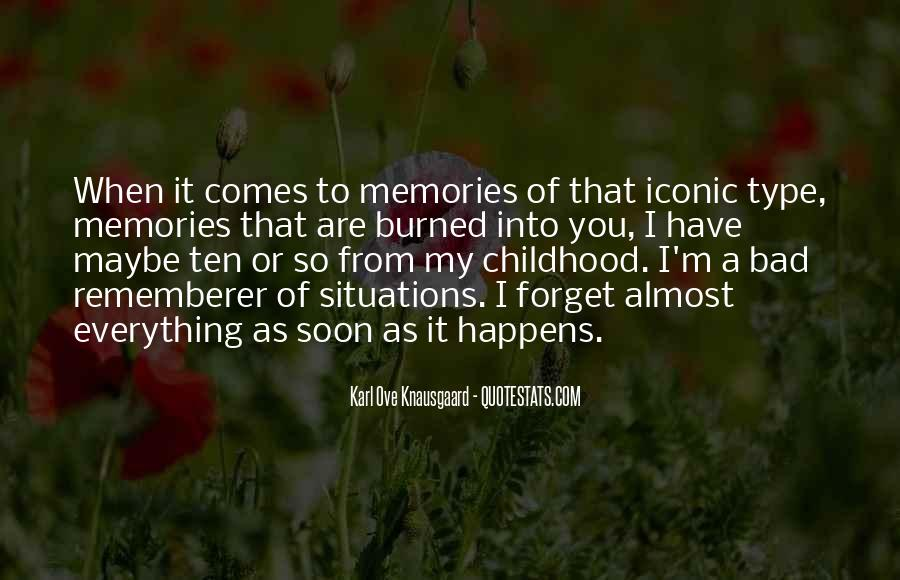 Quotes About Bad Childhood Memories #1513129