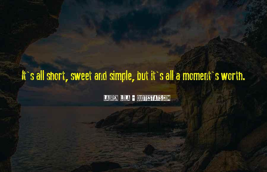 Short Simple And Sweet Quotes #155311